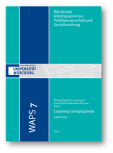 Philipp Gieg / Timo Lowinger / Gisela Müller-Brandeck-Bocquet (eds.): Exploring Emerging India – Eight Essays